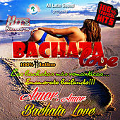 Bachata Love by Various Artists