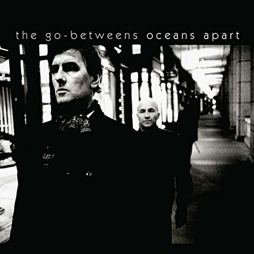 Play & Download Oceans Apart by The Go-Betweens | Napster