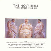 Play & Download The Holy Bible: 10th Anniversary Edition by Manic Street Preachers | Napster