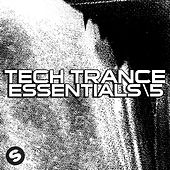 Tech Trance Essentials Part 5 by Various Artists