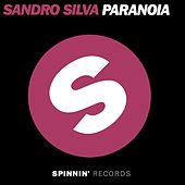Play & Download Paranoia by Sandro Silva | Napster