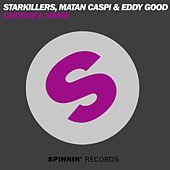Choose A Name by Starkillers
