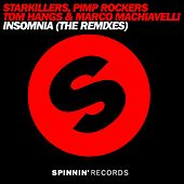 Insomnia (The Remixes) by Starkillers