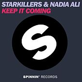 Keep It Coming by Starkillers
