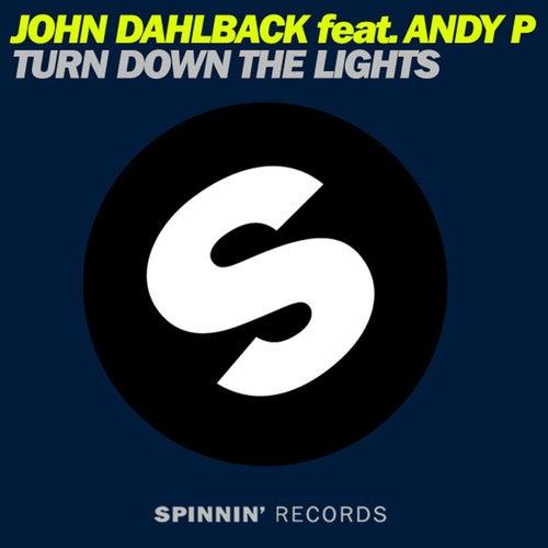 Play & Download Turn Down The Lights by John Dahlbäck | Napster