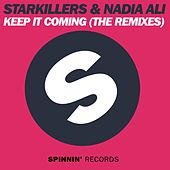 Keep It Coming (The Remixes) by Starkillers