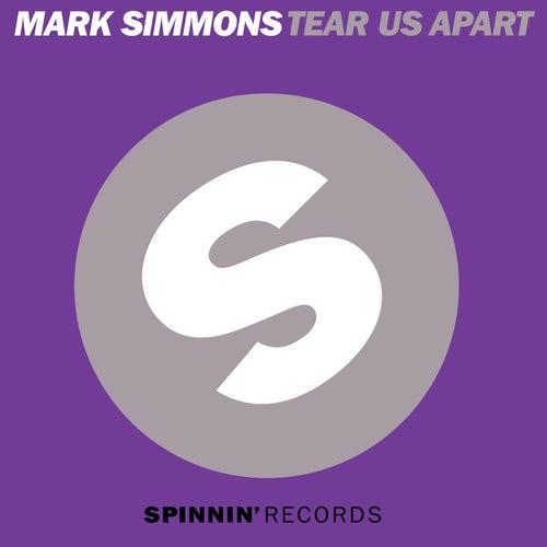 Tear Us Apart by Mark Simmons