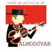 Play & Download Temas de Películas de Almodóvar (Original Motion Picture Soundtrack) by Various Artists | Napster
