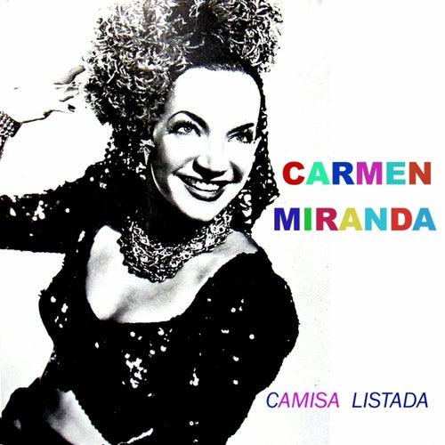 Camisa Listada by Carmen Miranda
