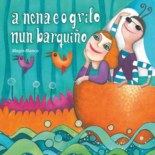 A Nena e o Grilo Nun Barquiño de Magín Blanco