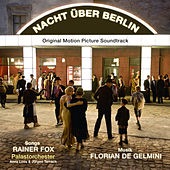Play & Download Nacht über Berlin by Florian de Gelmini | Napster