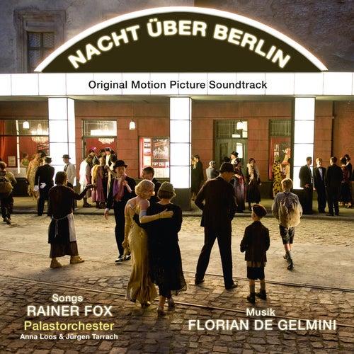 Play & Download Nacht über Berlin by Florian de Gelmini   Napster