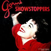 Play & Download Gormé Sings Showstoppers by Eydie Gormé | Napster
