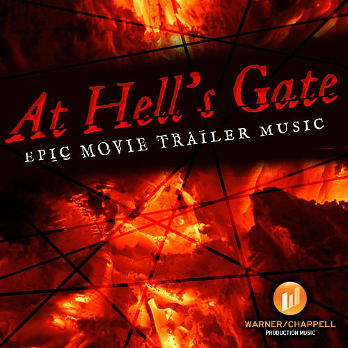 Play & Download At Hell's Gate - Epic Movie Trailer Music by Hollywood Film Music Orchestra | Napster