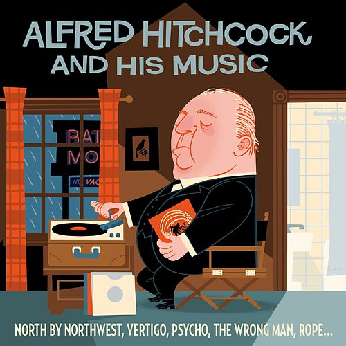 Play & Download Alfred Hitchcock et la musique by Various Artists | Napster