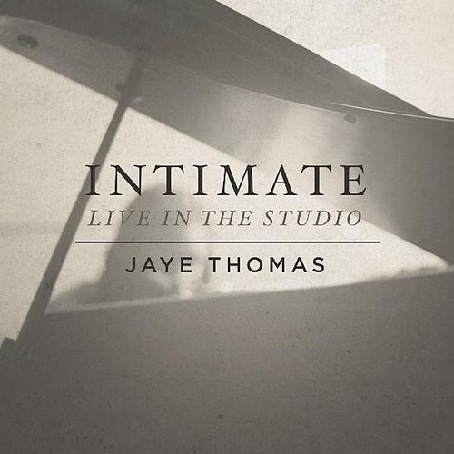 Play & Download Intimate by Jaye Thomas | Napster