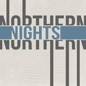 Northern Nights by Northern Nights