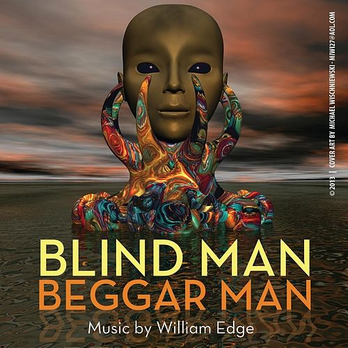 Play & Download Blind Man Beggar Man by William Edge | Napster