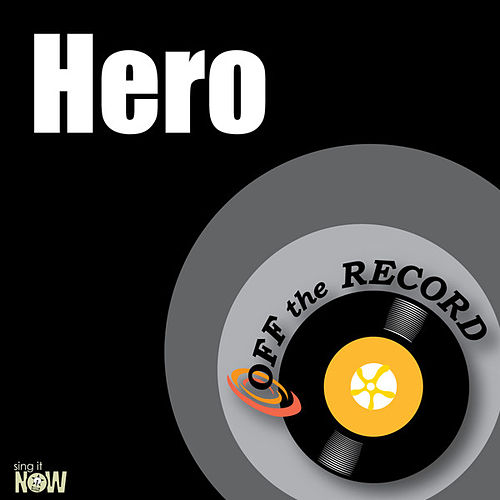 Play & Download Hero - Single by Off the Record | Napster