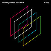 Play & Download Raise by John Digweed | Napster