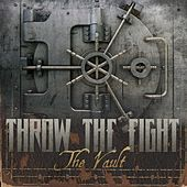 Play & Download The Vault by Throw The Fight | Napster
