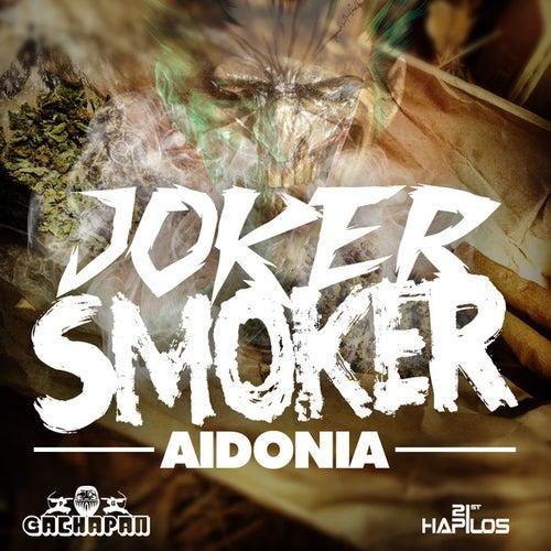 Play & Download Joker Smoker - Single by Aidonia | Napster
