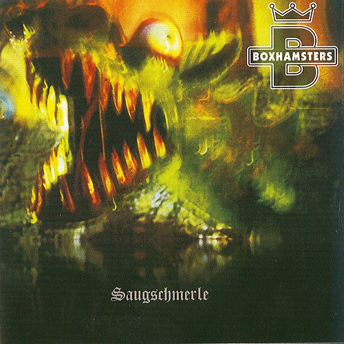 Play & Download Saugschmerle by Boxhamsters | Napster