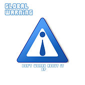 Don't Worry About It - The Wikileaks EP by Global Warning