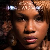 Play & Download Real Woman by Stephanie | Napster