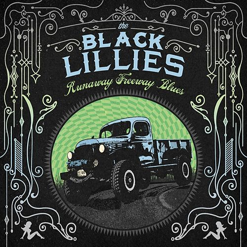 Play & Download Runaway Freeway Blues by The Black Lillies | Napster