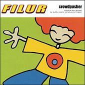 Play & Download Crowdpusher by Filur | Napster
