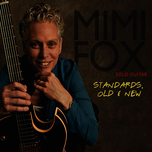 Standards, Old & New by Mimi Fox