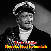 Play & Download Hoppla, jetzt komm ich by Hans Albers | Napster