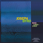 Play & Download Joseph Byrd: NYC 1960-1963 by Various Artists | Napster