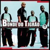 Play & Download Bonde Do Tigrão by Bonde do Tigrão | Napster