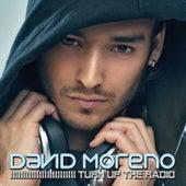Play & Download Turn Up the Radio EP by David Moreno   Napster