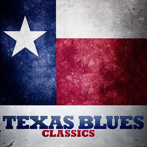 Texas Blues Classics by Various Artists