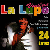 Play & Download Vuelve La Lupe by La Lupe | Napster