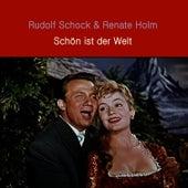Play & Download Schön ist der Welt by Rudolf Schock | Napster