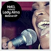 Believe EP by Lady Alma