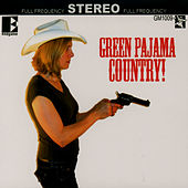 Play & Download Green Pajama Country by The Green Pajamas | Napster
