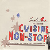 Cuisine Non-Stop: Introduction to the French Nouvelle Generation by Various Artists