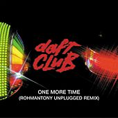 Play & Download One More Time (Romananthony's Unplugged) by Daft Punk | Napster