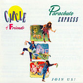 Circle of Friends by Parachute Express