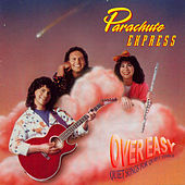 Over Easy by Parachute Express