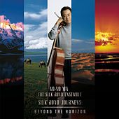 Silk Road Journeys: Beyond The Horizon by Yo-Yo Ma