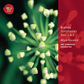 Brahms: Symphonies Nos. 1 & 2 by Arturo Toscanini