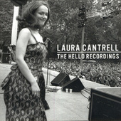 Play & Download The Hello Recordings by Laura Cantrell | Napster