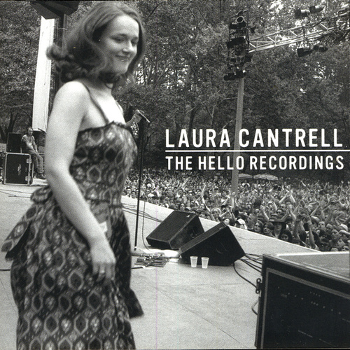 The Hello Recordings by Laura Cantrell