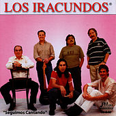 Play & Download Seguimos Cantando by Los Iracundos | Napster